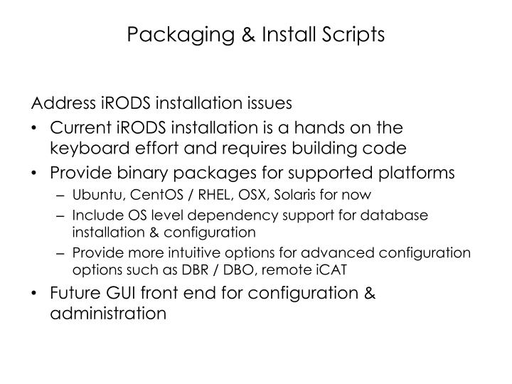 Packaging & Install Scripts