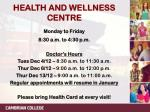 health and wellness centre