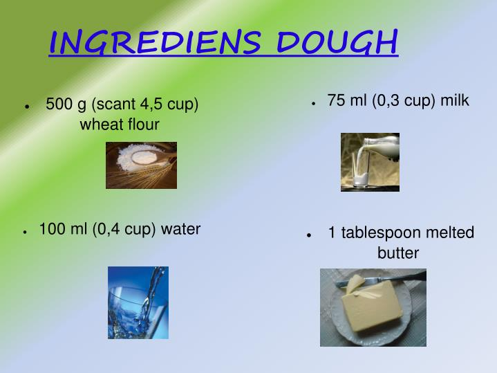 INGREDIENS DOUGH