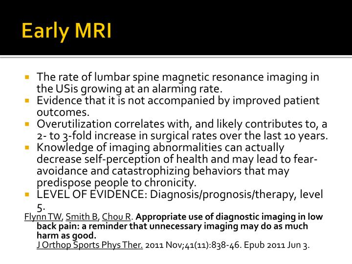 Early MRI
