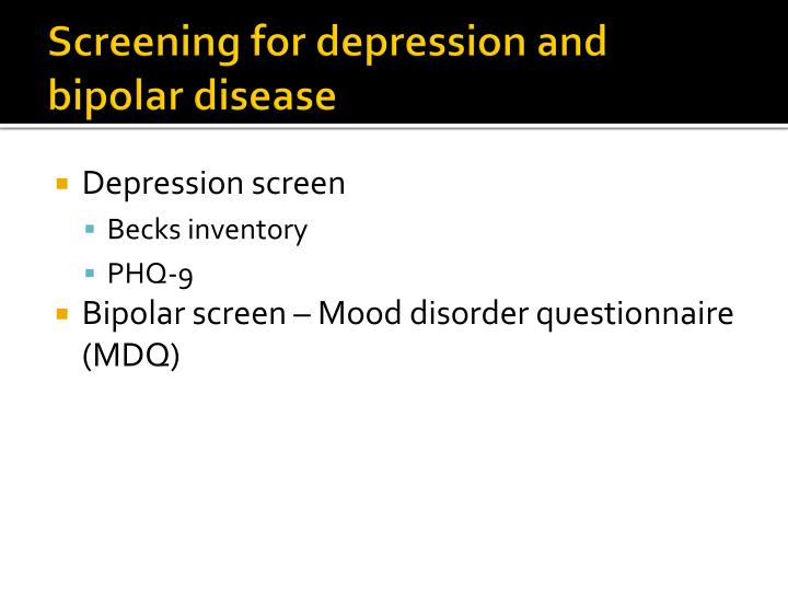 Screening for depression and bipolar disease