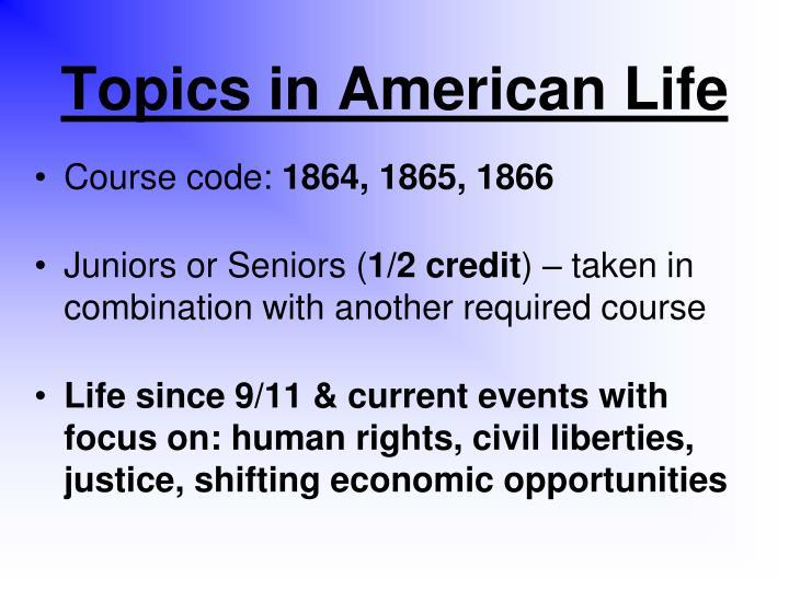 Topics in American Life