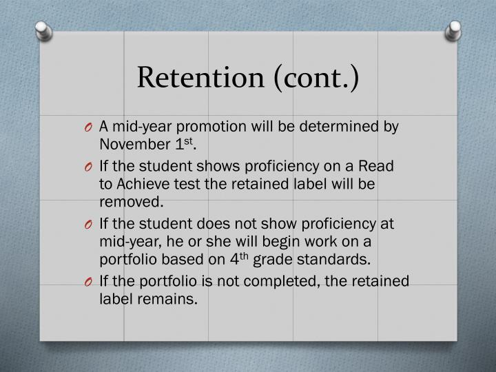 Retention (cont.)