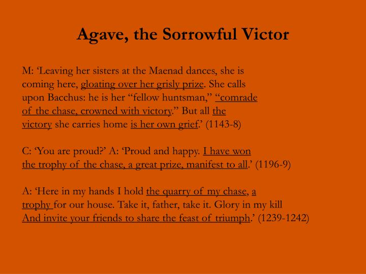 Agave, the Sorrowful Victor