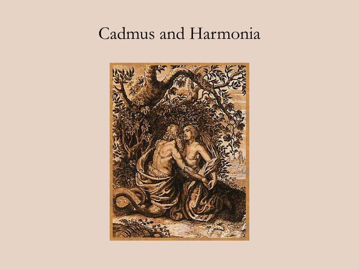 Cadmus and Harmonia