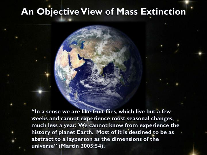 An Objective View of Mass Extinction
