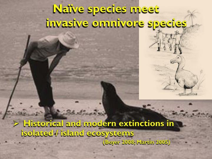 Naïve species meet