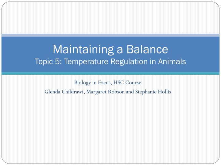 Maintaining a balance topic 5 temperature regulation in animals