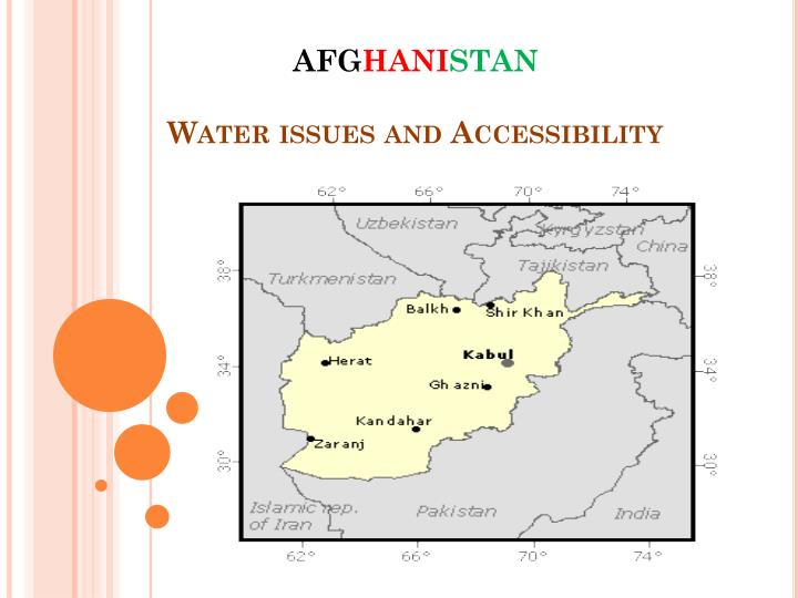Afg hani stan water issues and accessibility