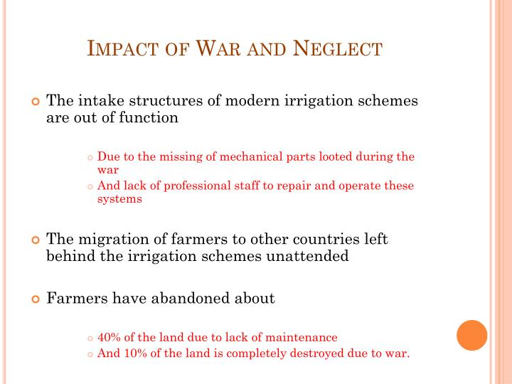 Impact of War and Neglect
