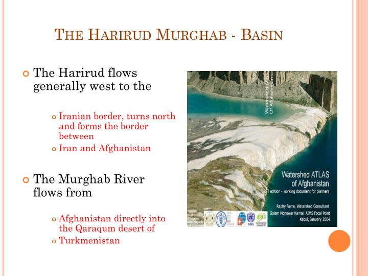 The Harirud Murghab - Basin