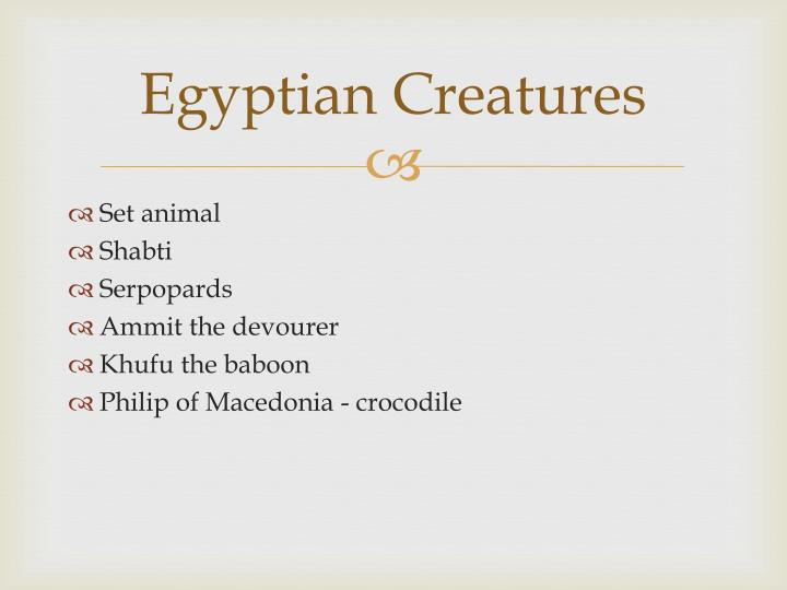 Egyptian Creatures