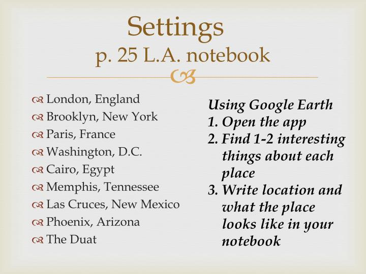 Settings p 25 l a notebook