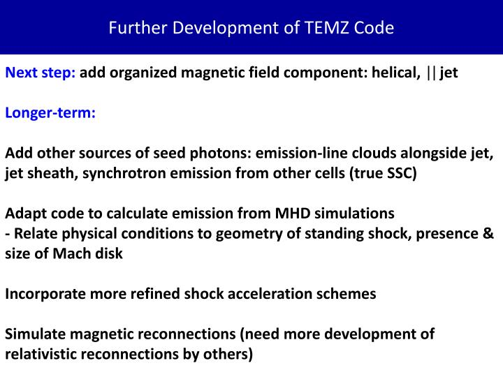 Further Development of TEMZ Code