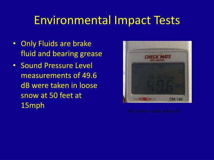 Environmental Impact Tests