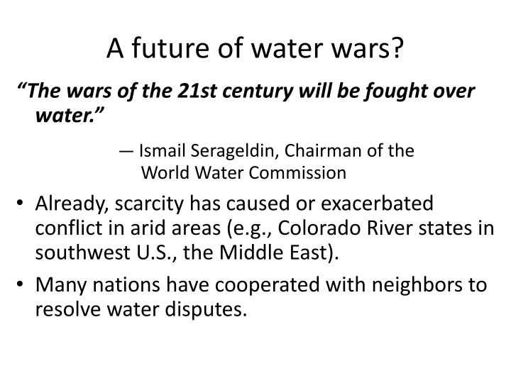 A future of water wars?