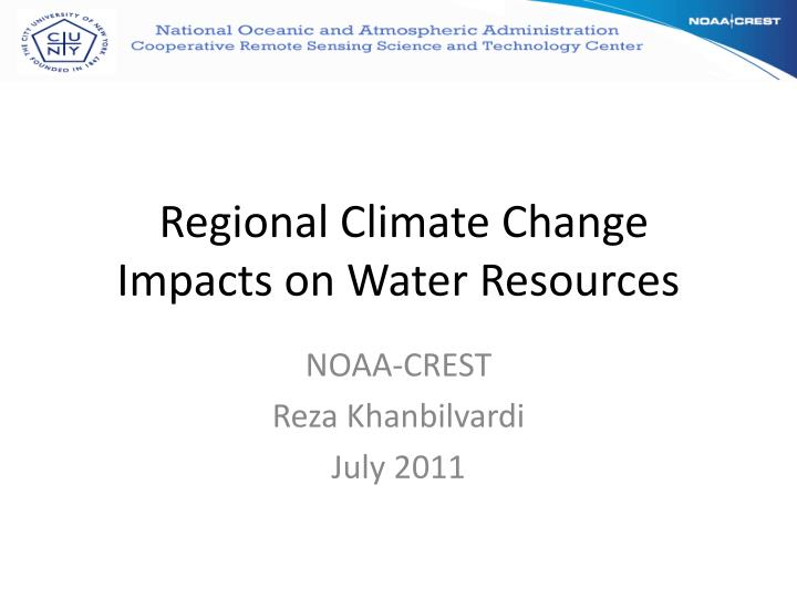 Regional climate change impacts on water resources