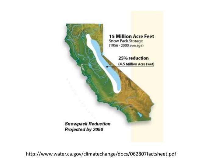 http://www.water.ca.gov/climatechange/docs/062807factsheet.pdf