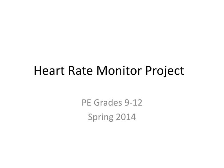 Heart rate monitor project