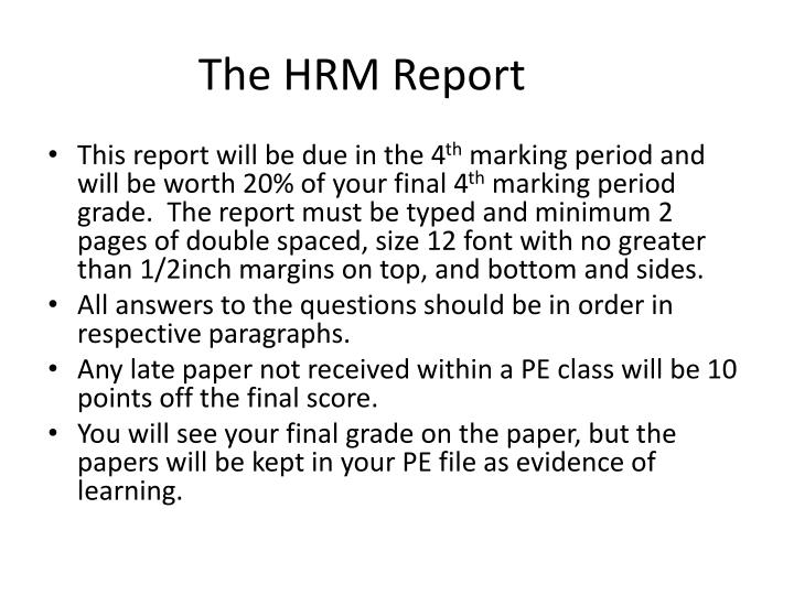 The HRM Report