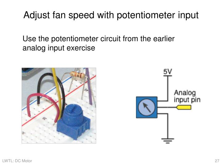 Adjust fan speed with potentiometer input