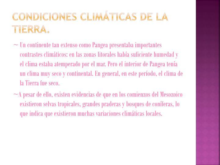 Condiciones climáticas de la tierra.