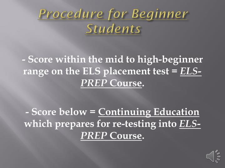 Procedure for beginner students