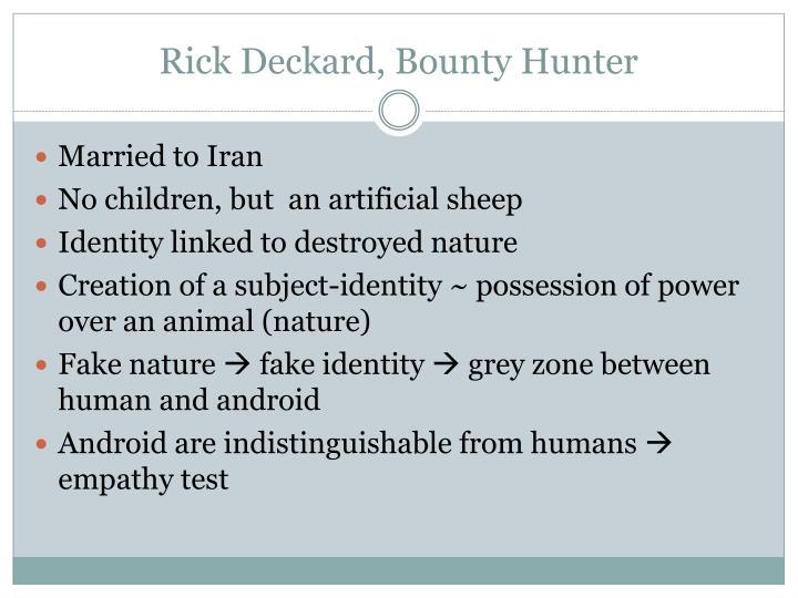 Rick Deckard, Bounty Hunter