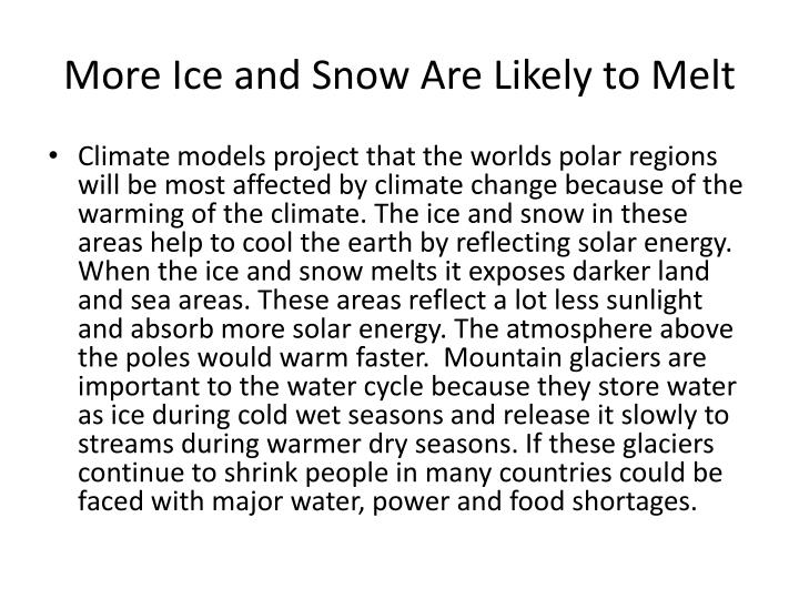 More Ice and Snow Are Likely to Melt