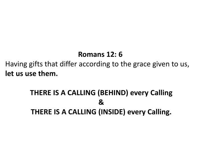 Romans 12: 6
