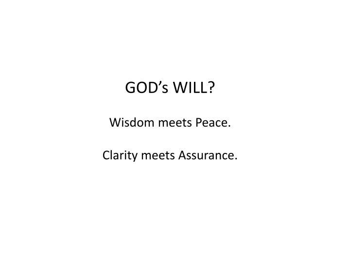 GOD's WILL?