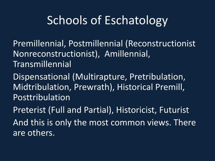 Schools of Eschatology