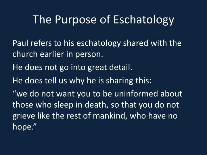 The Purpose of Eschatology