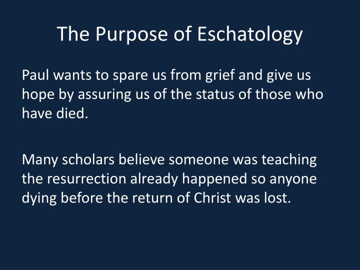 The Purpose of Eschatology