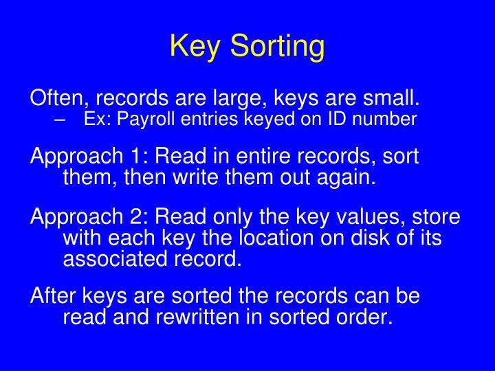 Key Sorting