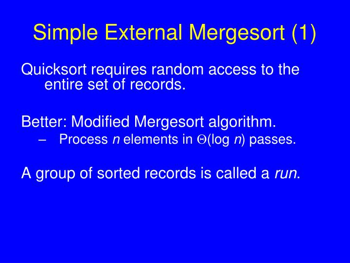 Simple External Mergesort (1)
