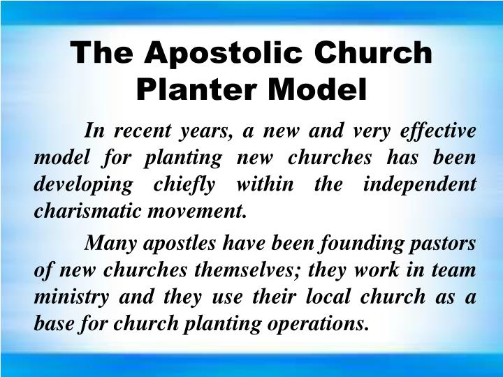 The Apostolic Church Planter Model