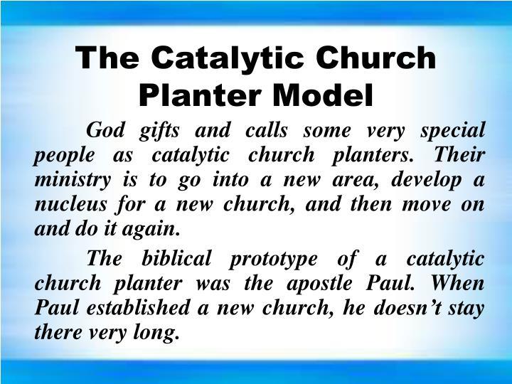 The Catalytic Church Planter Model