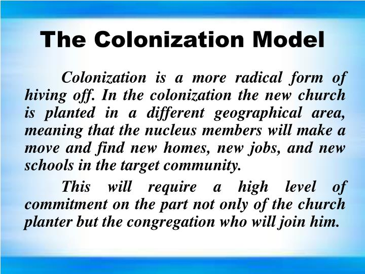 The Colonization Model