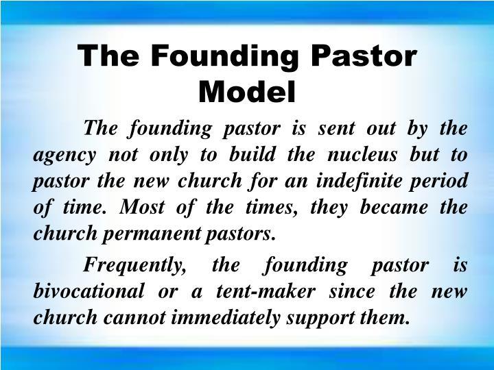The Founding Pastor Model