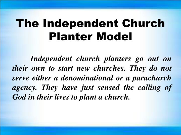 The Independent Church Planter Model