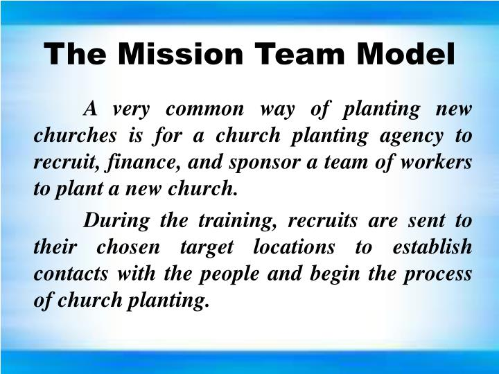 The Mission Team Model