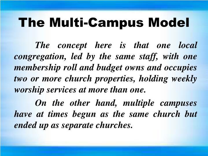 The Multi-Campus Model