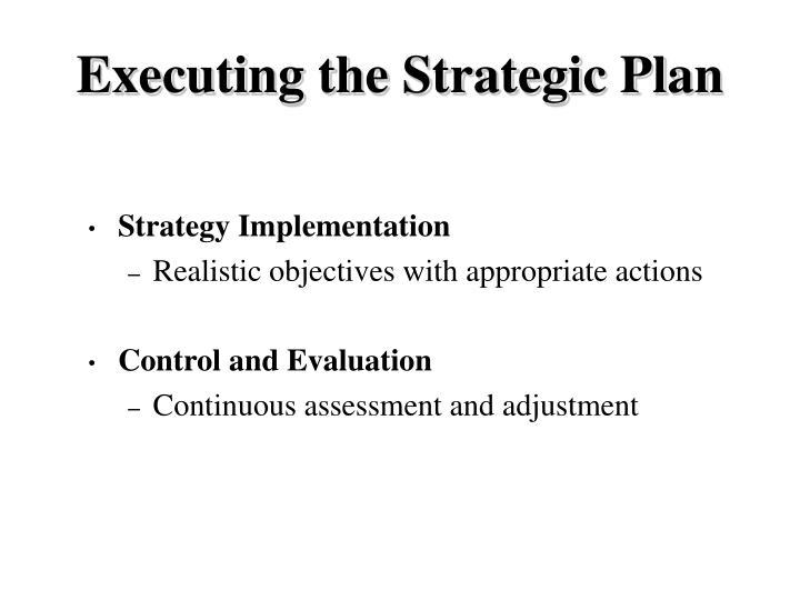 Executing the Strategic Plan