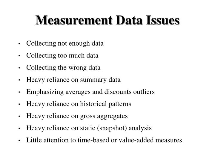 Measurement Data Issues