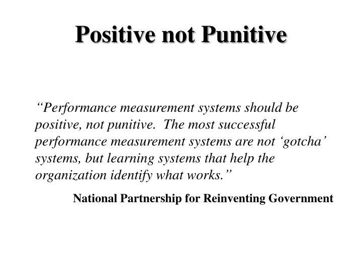 Positive not Punitive