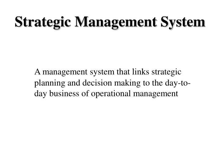 Strategic Management System