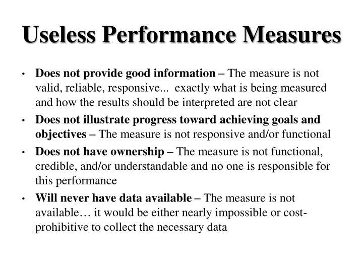Useless Performance Measures