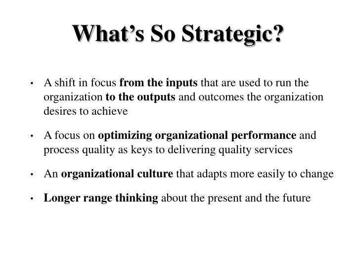 What's So Strategic?