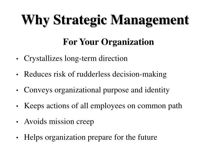 Why Strategic Management
